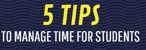 5 Tips to Manage Time for Students