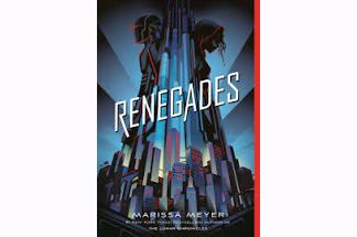 """""""Renegades"""" by Marissa Meyer"""
