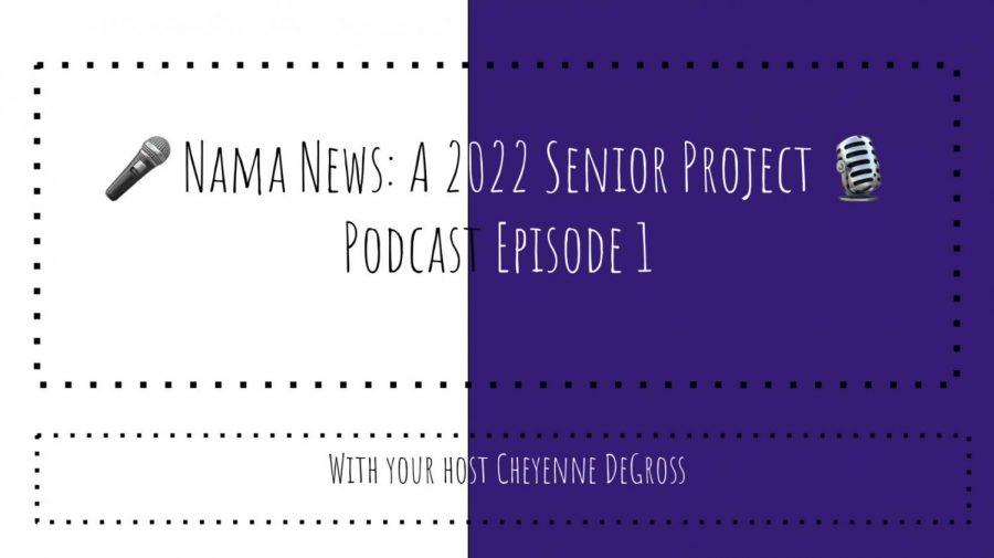 NaMa News: Episode 1